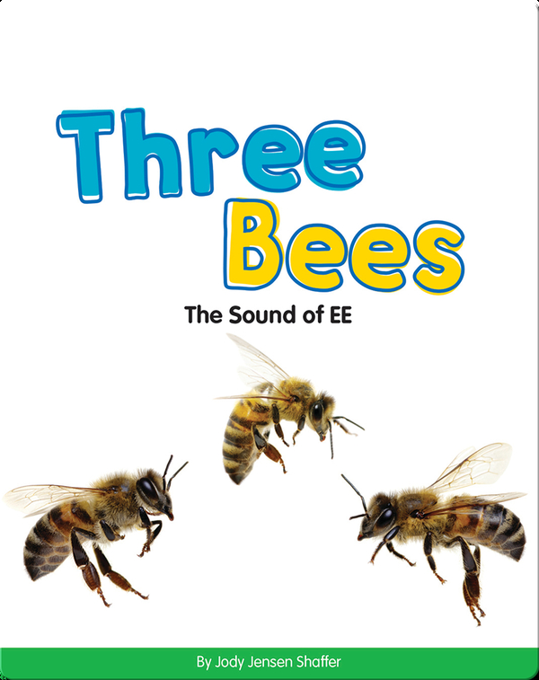 Three Bees: The Sound of EE (Vowel Blends)