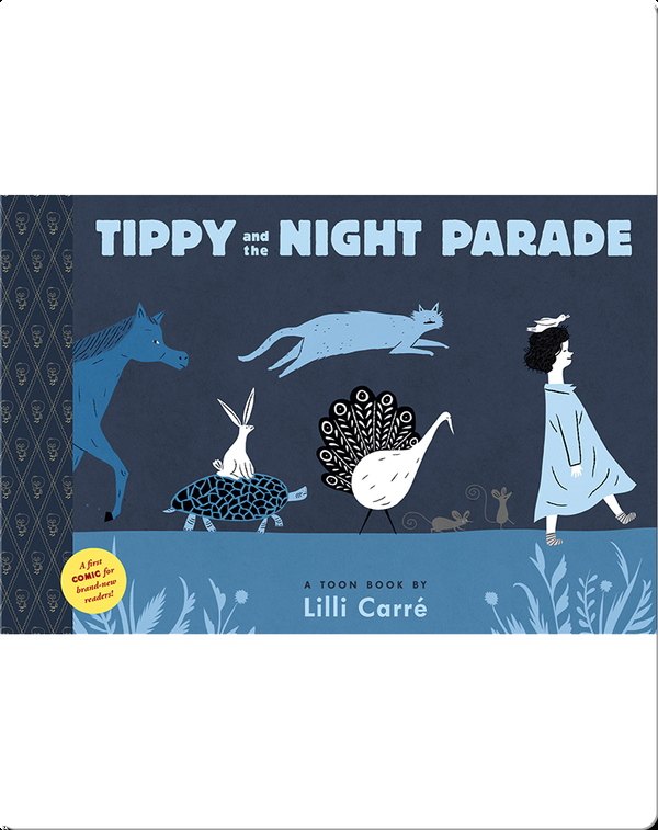 Tippy and the Night Parade (TOON Level 1)