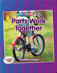 Full STEAM Ahead!: Parts Work Together