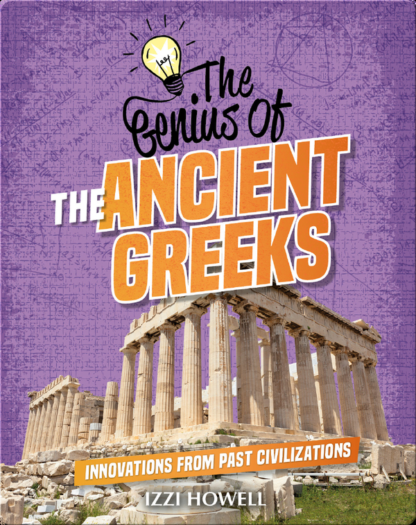 The Genius of the Ancient Greeks