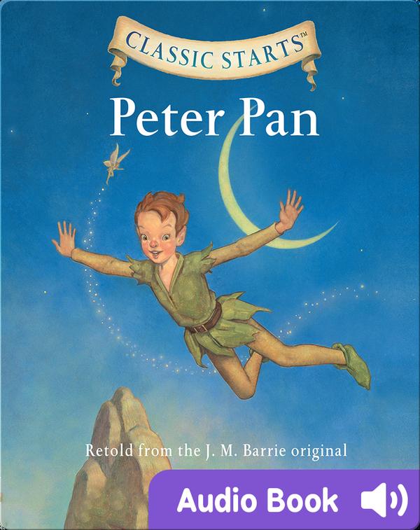 Classic Starts: Peter Pan