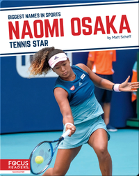 Naomi Osaka: Tennis Star