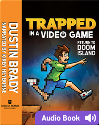 Trapped in a Video Game Book 4: Return to Doom Island