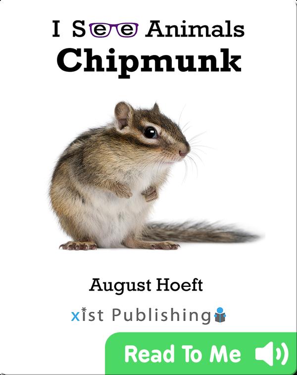 I See Animals: Chipmunk