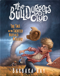 The Tale of the Tainted Buffalo Wallow (The Bulldoggers Club #2)