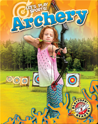 Let's Play Sports!: Archery
