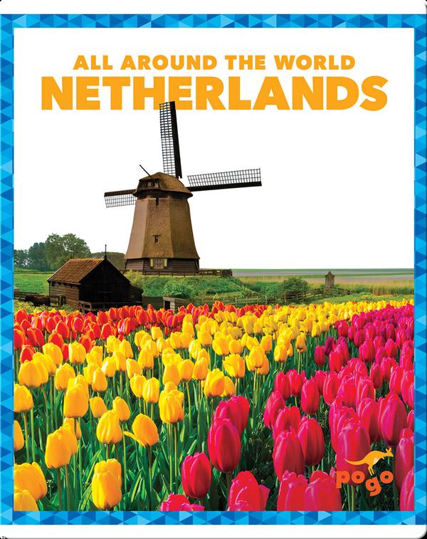 All Around the World: Netherlands