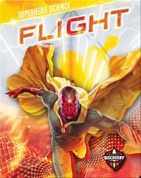 Superhero Science: Flight