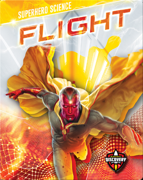 Superhero Science: Flight