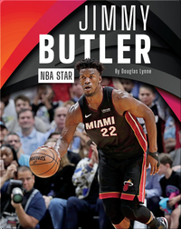 NBA Star: Jimmy Butler