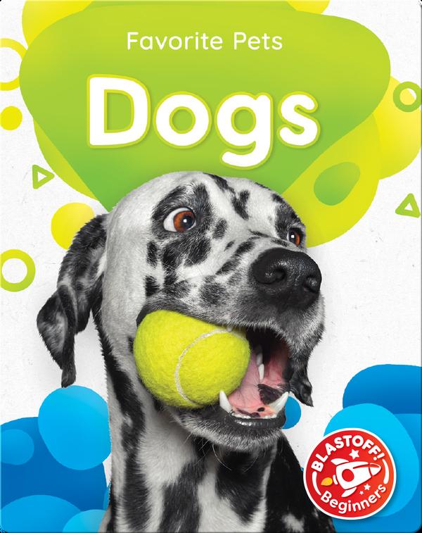 Favorite Pets: Dogs