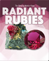 The Glittering World of Gems: Radiant Rubies