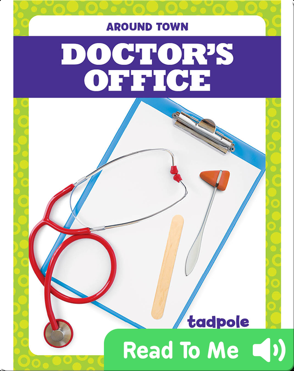 Around Town: Doctor's Office