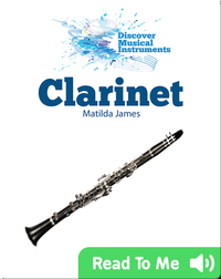 Discover Musical Instruments: Clarinet
