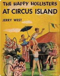 The Happy Hollisters at Circus Island