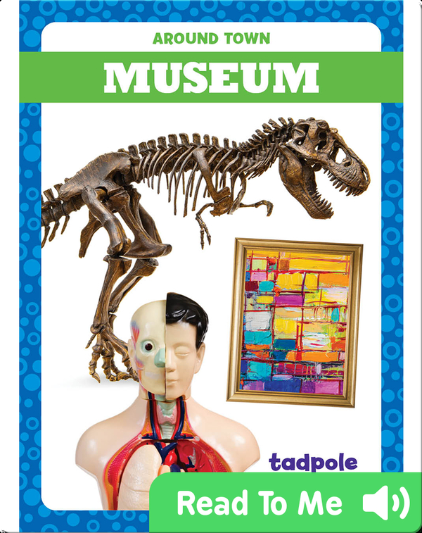 Around Town: Museum