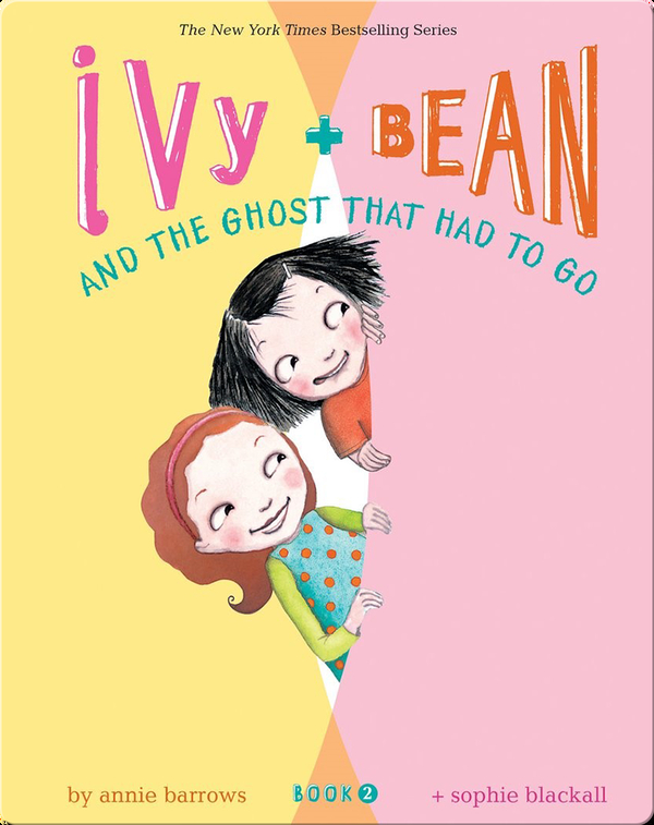 Ivy + Bean and the Ghost That Had to Go (Book 2)