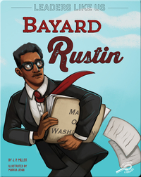 Leaders Like Us: Bayard Rustin