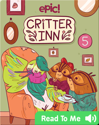 Critter Inn Book 5: Lights, Critters, Action!
