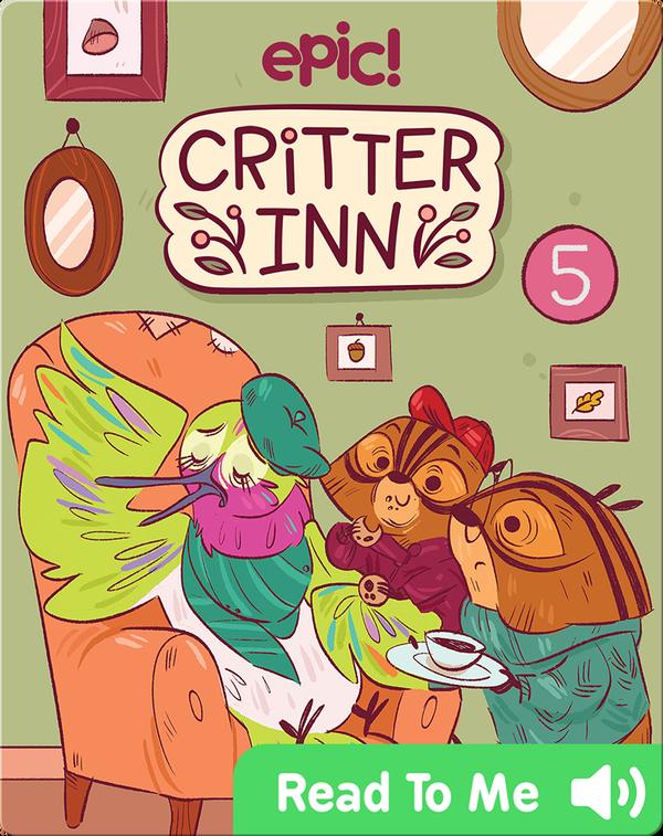Critter Inn Book 5: Lights, Critters, Action!