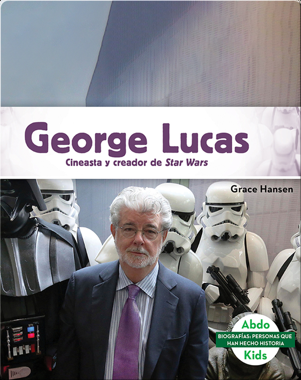 George Lucas: Cineasta y creador de Star Wars