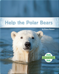 Little Activists: Help the Polar Bears