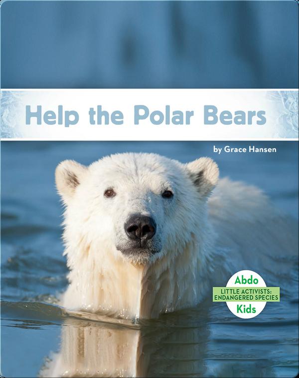 Little Activists: Help the Polar Bears
