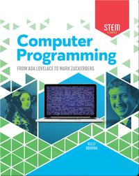 Computer Programming: From Ada Lovelace to Mark Zuckerberg