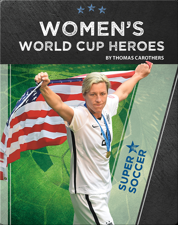 Super Soccer: Women's World Cup Heroes