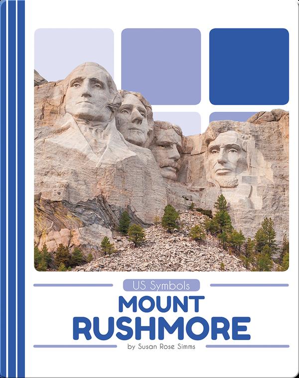 US Symbols: Mount Rushmore