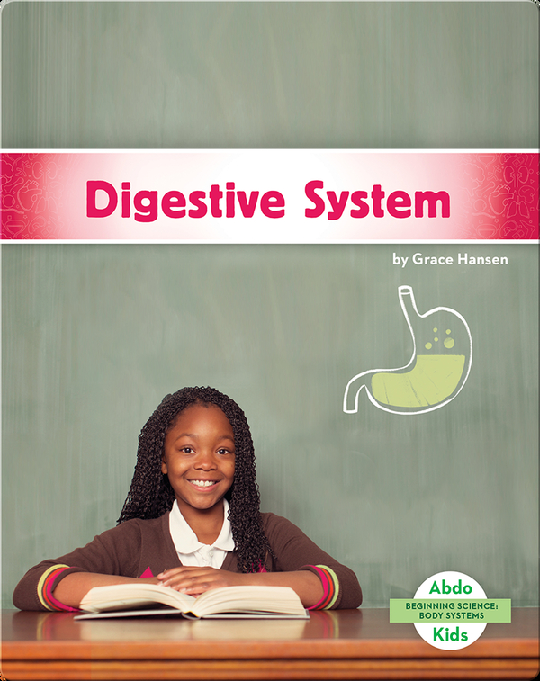 Beginning Science: Digestive System