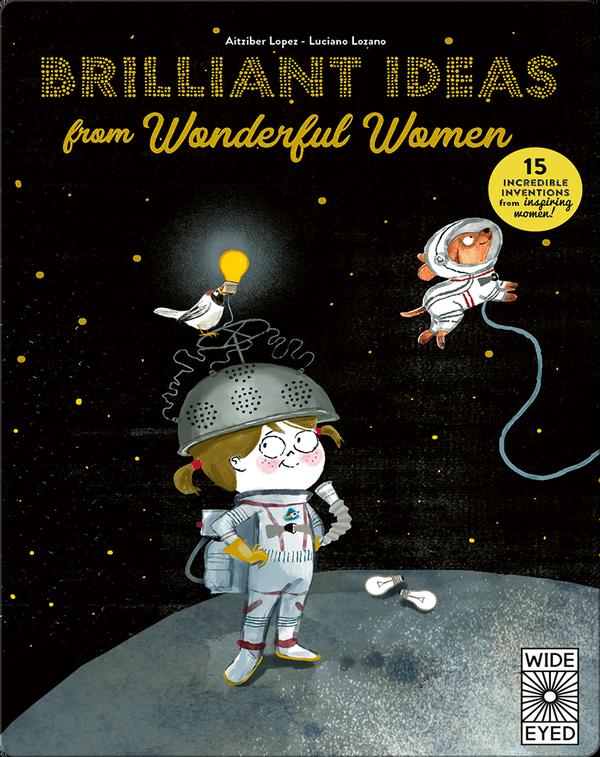 Brilliant Ideas From Wonderful Women