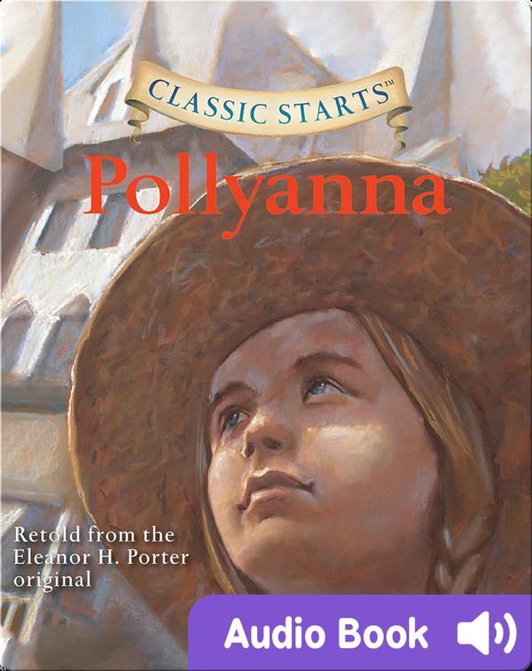 Classic Starts: Pollyanna