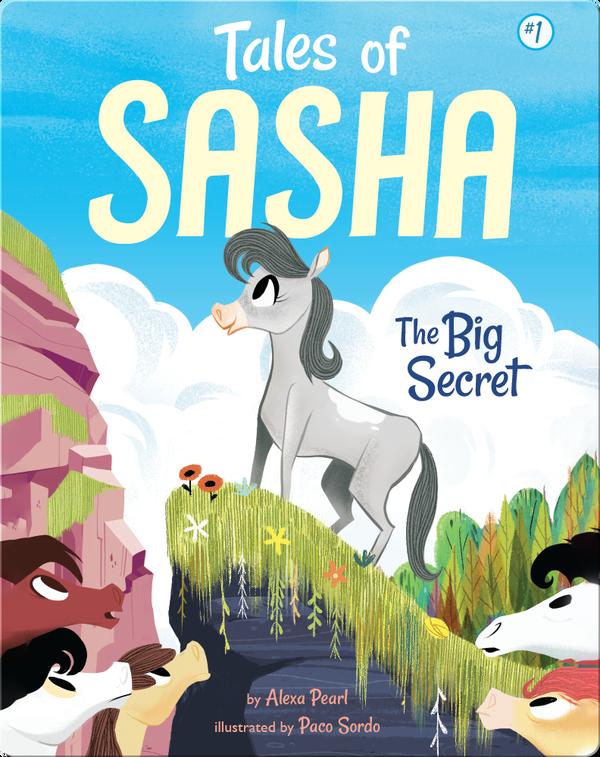 Tales of Sasha 1: The Big Secret