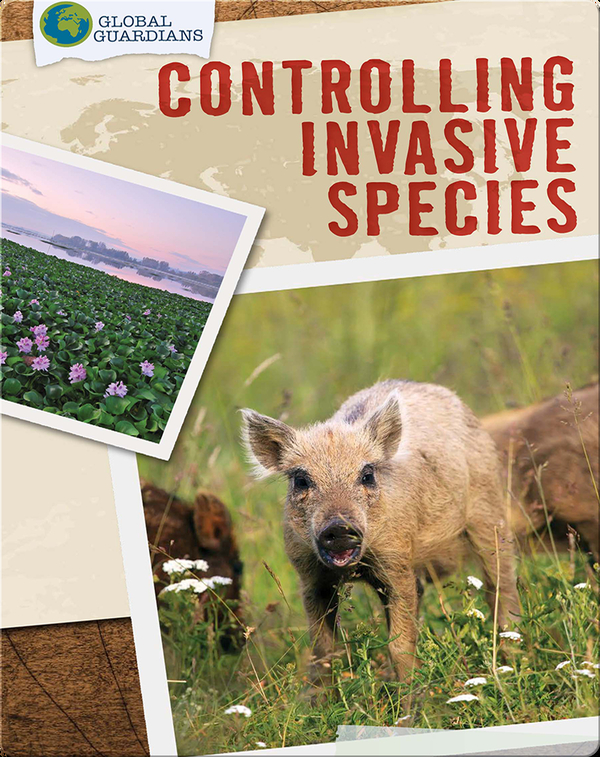 Global Guardians: Controlling Invasive Species