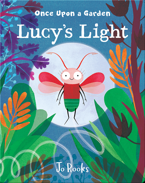 Once Upon a Garden: Lucy's Light