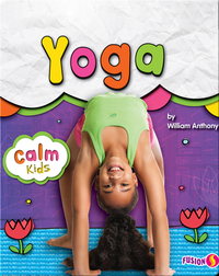 Calm Kids: Yoga