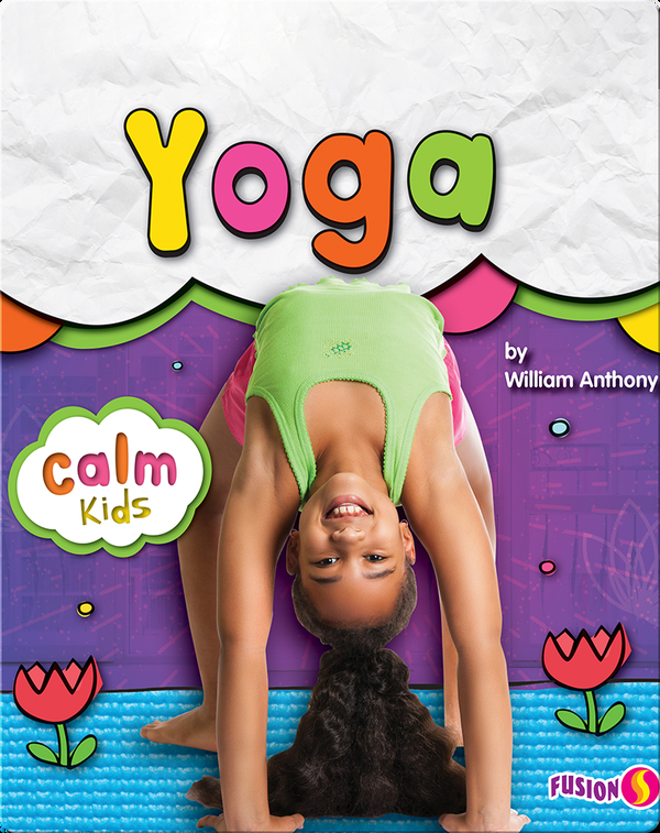 Calm Kids: Yoga