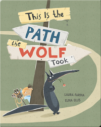 This Is the Path the Wolf Took
