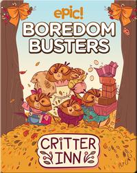 Epic! Boredom Busters: Critter Inn