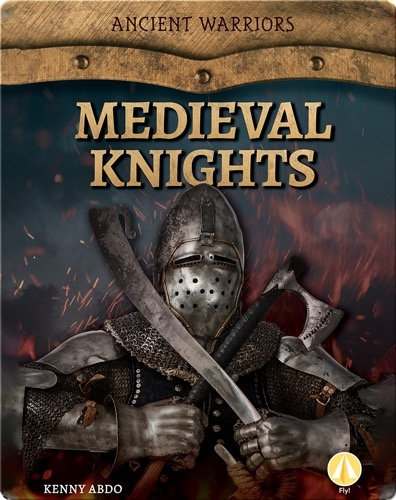 Ancient Warriors: Medieval Knights
