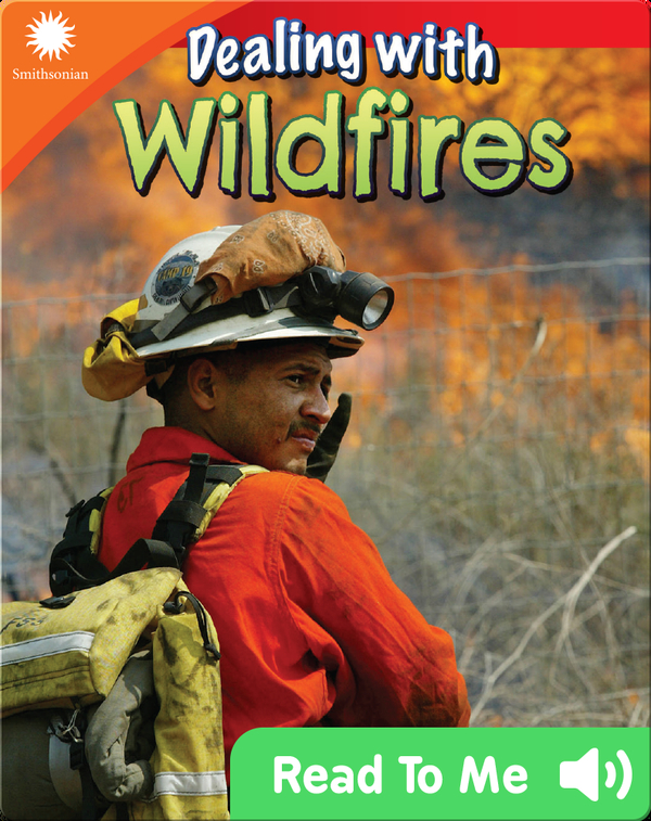 Smithsonian Readers: Dealing with Wildfires