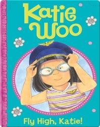 Katie Woo: Fly High, Katie!