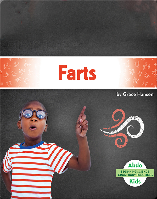 Gross Body Functions: Farts
