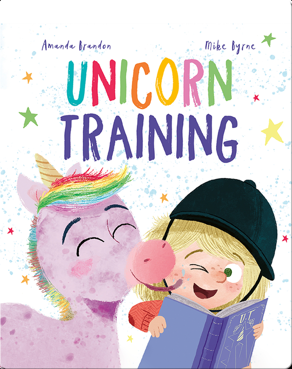 Unicorn Training: A Story About Patience and the Love for a Pet