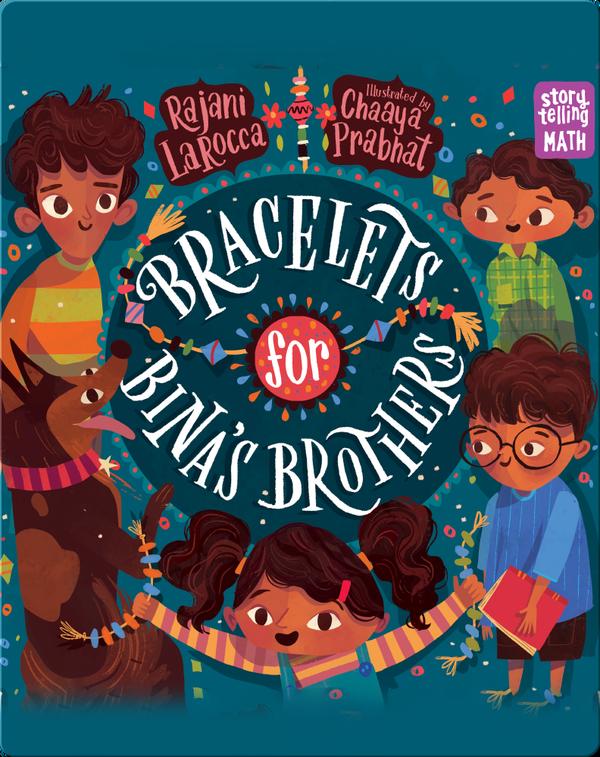 Bracelets for Bina's Brothers
