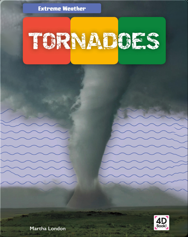 Extreme Weather: Tornadoes
