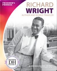 Richard Wright: Author and World Traveler