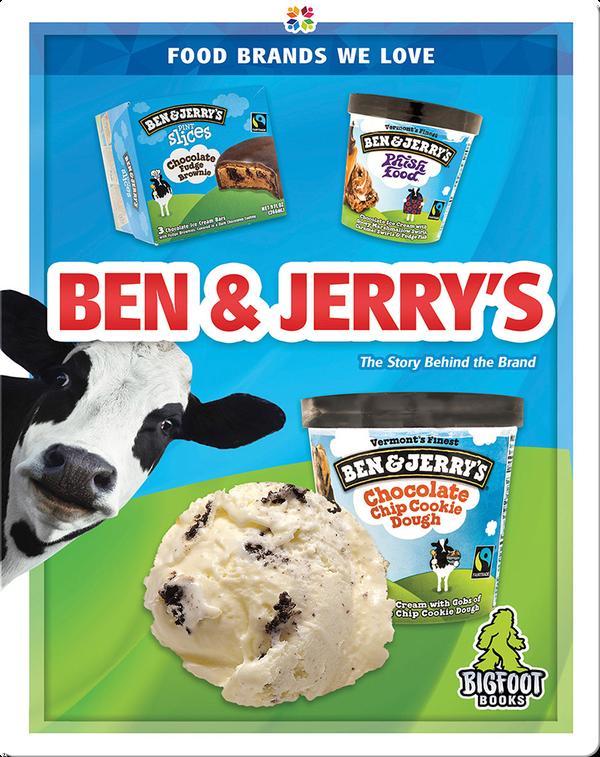 Food Brands We Love: Ben & Jerry's
