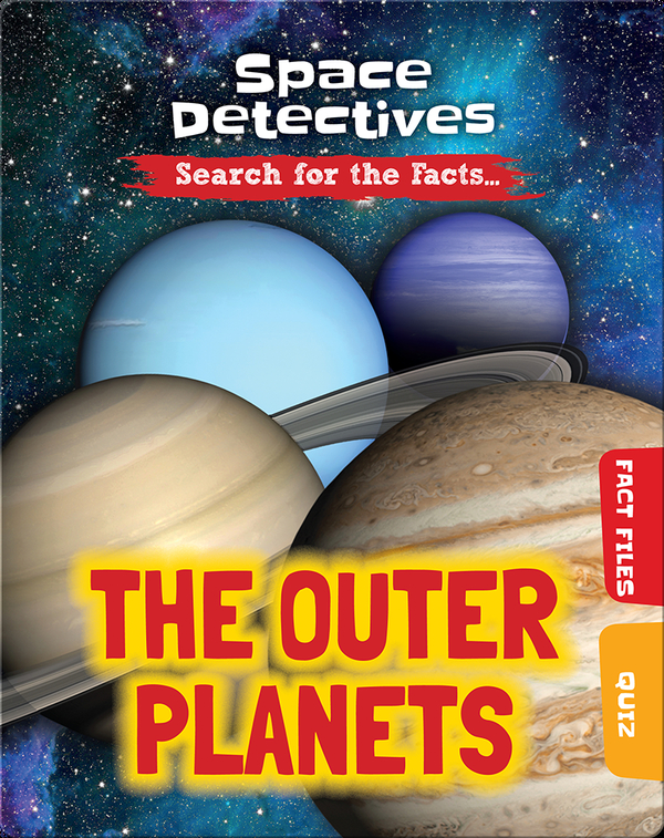 Space Detectives: The Outer Planets